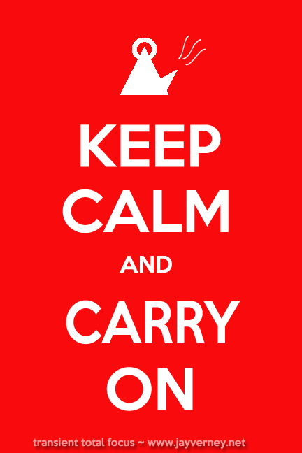 Keep Calm and Carry On with Kettle